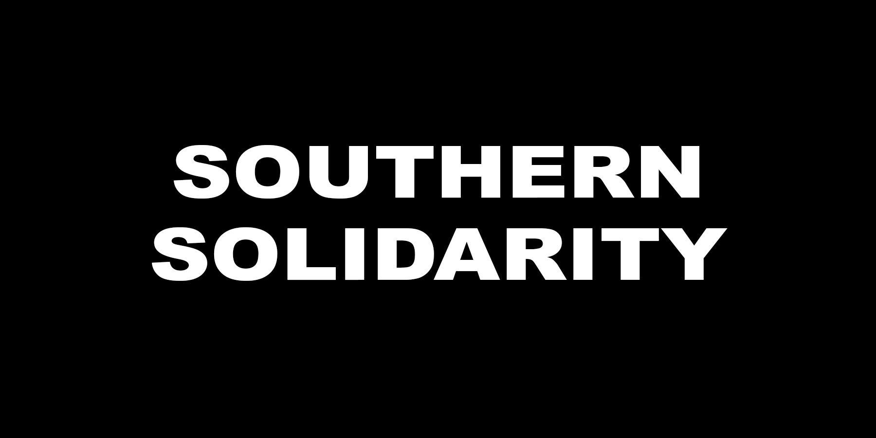 Southern Solidarity